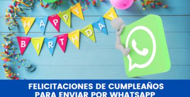 felicitaciones originales de cumpleaños whatsapp